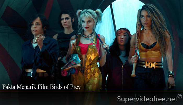 Fakta Menarik Film Birds of Prey