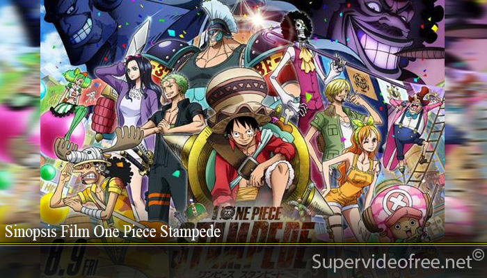 Sinopsis Film One Piece Stampede