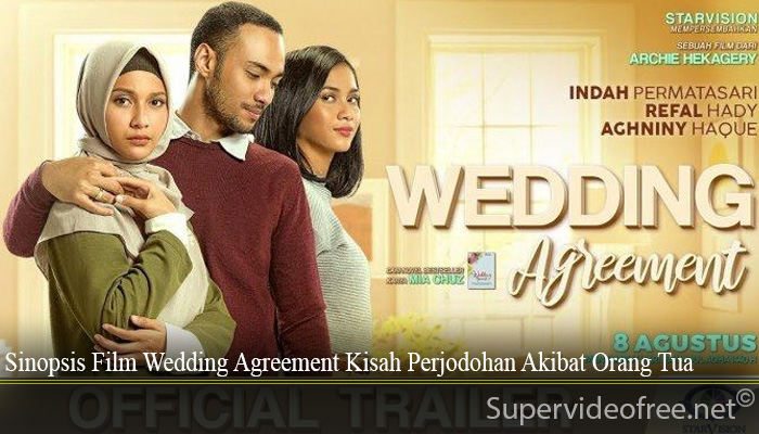 Sinopsis Film Wedding Agreement Kisah Perjodohan Akibat Orang Tua